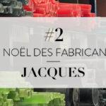 LE NOEL DES FABRICANTS #2