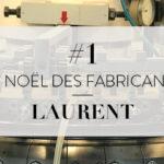 LE NOEL DES FABRICANTS #1