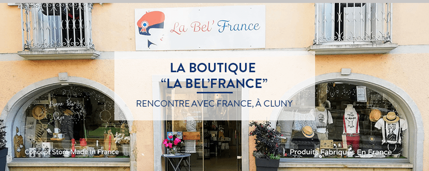 La Bel'France boutique made in France à Cluny