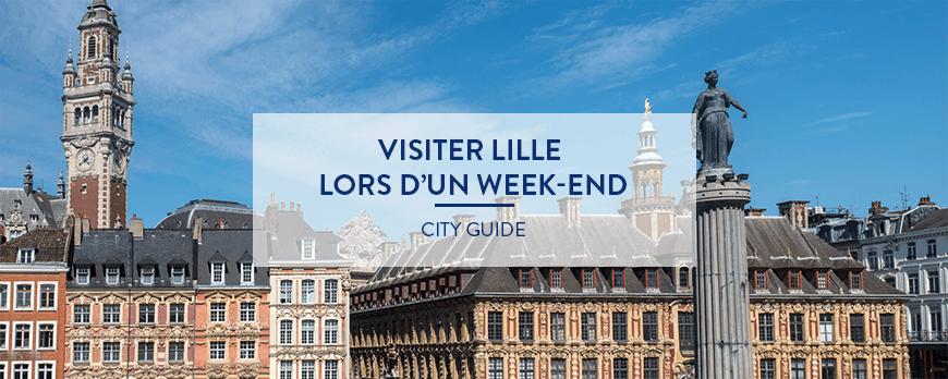 Visiter Lille le temps d'un week-end